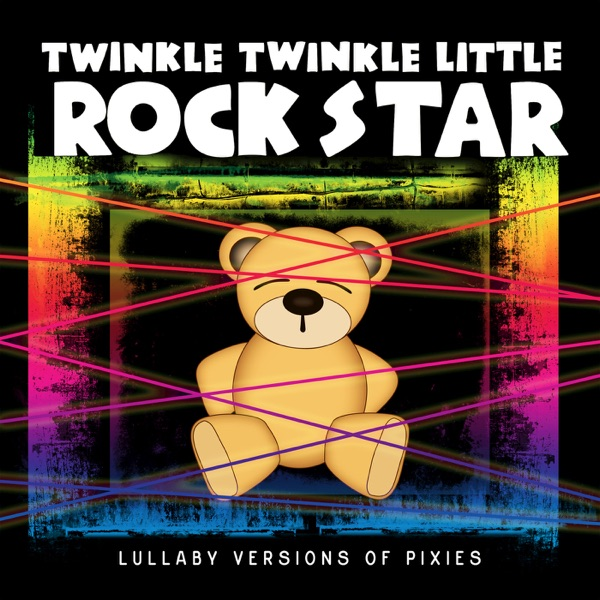 Lullaby Versions of Pixies