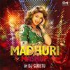 Madhuri Mashup Single