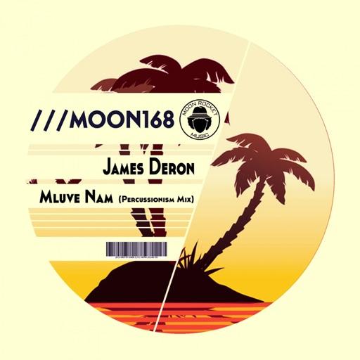 Mluve Nam (Percussionism Mix) - Single by James Deron