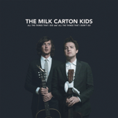 All The Things That I Did And All The Things That I Didn't Do-The Milk Carton Kids