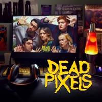 Télécharger Dead Pixels, Season 2 Episode 1