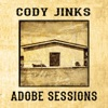 Adobe Sessions, Cody Jinks