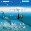 Firefly Lane: A Novel (Unabridged) AudioBook Download