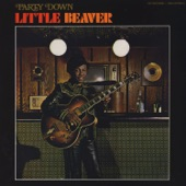 Little Beaver - I Can Dig It Baby