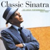 Classic Sinatra His Great Performances 1953 1960