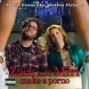 Zack and Miri Make a Porno (Music from the Motion Picture)
