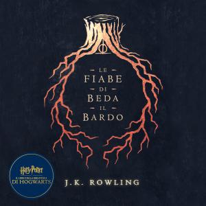 Le fiabe di Beda il Bardo [Tales of Beedle the Bard]: Harry Potter Il Libro della Biblioteca di Hogwarts (Unabridged)