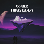 Finders Keepers - Oskier