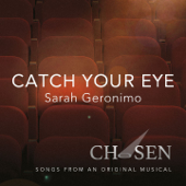 Catch Your Eye (Sarah's Theme)