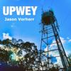 Jason Vorherr - Upwey artwork