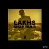 Shah RuLe - Lakhs artwork