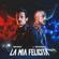 La Mia Felicità (feat. Eros Ramazzotti) - Fabio Rovazzi