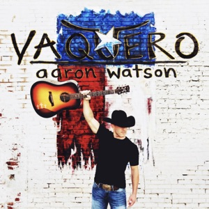 Aaron Watson - These Old Boots Have Roots