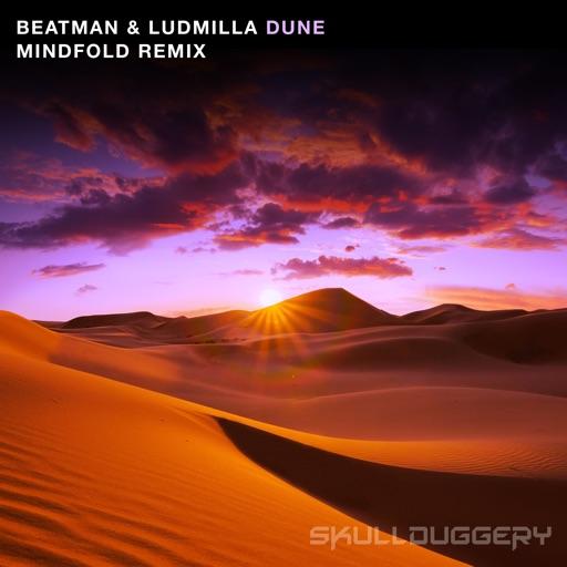 Dune (Mindfold Remix) - Single by Ludmilla & Beatman
