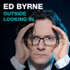 Ed Byrne - Outside Looking In (Original Recording) artwork