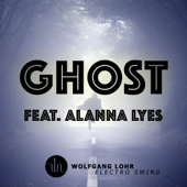 Ghost (Radio Edit) [feat. Alanna Lyes]