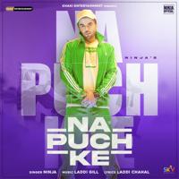 Download Na Puch Ke - Single MP3 Song