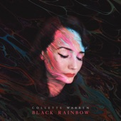 Collette Warren - Black Rainbow