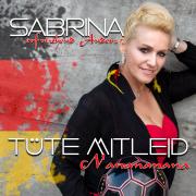 Tüte Mitleid (Na Na Na Na Naa Na) - EP - Sabrina - Sabrina