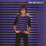 Phil Seymour (Deluxe Edition)