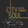 Russ Green - City Soul  artwork