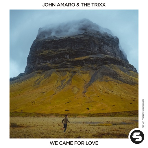 We Came for Love - Single by John Amaro & The Trixx