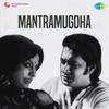 Mantramugdha Original Motion Picture Soundtrack