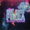Ricky Martin & Paloma Mami - Qué Rico Fuera portada