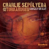 Charlie Sepúlveda & The Turnaround - My Dear One