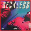 NAV - RECKLESS  artwork