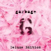 Garbage - Only Happy When it Rains
