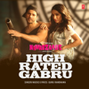 High Rated Gabru From Nawabzaade - Guru Randhawa mp3