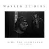 Warren Zeiders - Ride the Lightning (717 Tapes)  artwork