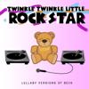 Everybody's Got to Learn Sometime - Twinkle Twinkle Little Rock Star