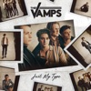 Just My Type - Single, The Vamps
