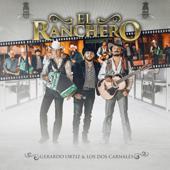 El Ranchero - Gerardo Ortiz & Los Dos Carnales