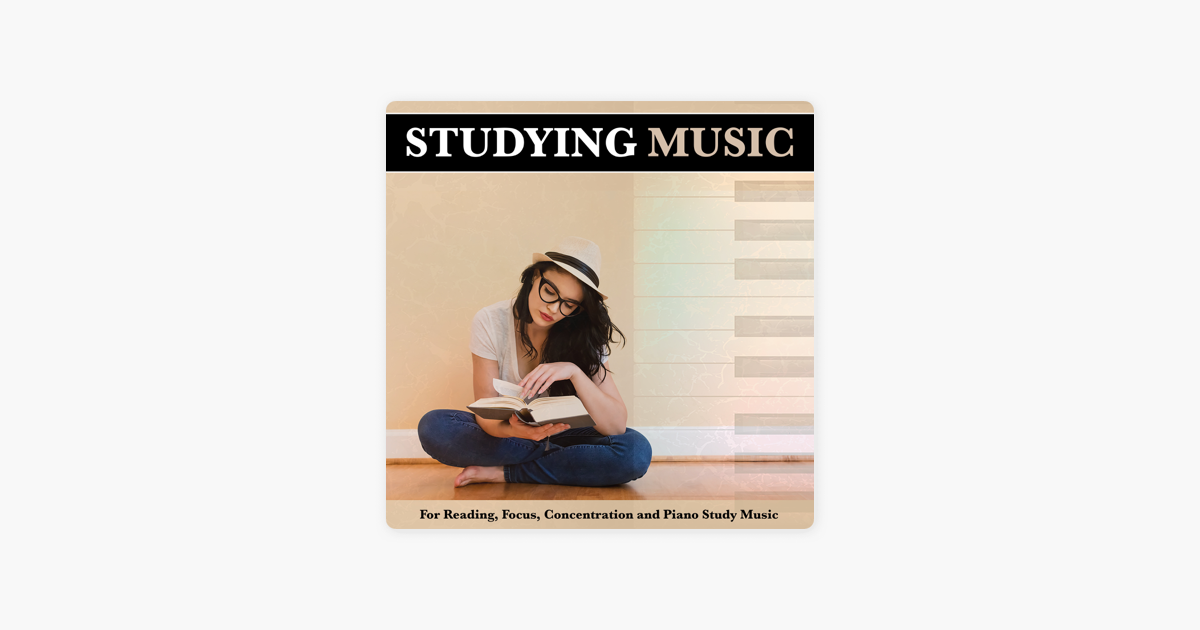 Studying Music For Reading, Focus, Concentration and Piano Study Music by  Music for Reading, Piano For Studying & calm music