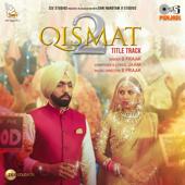 Qismat 2 Title Track <br />    Qismat 2   Mp3 Song Download