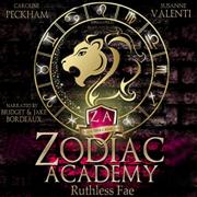 Zodiac Academy 2: Ruthless Fae: An Academy Bully Romance (Unabridged)