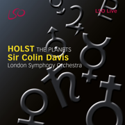 Holst: The Planets, Op. 32 - London Symphony Orchestra & Sir Colin Davis - London Symphony Orchestra & Sir Colin Davis