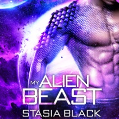 My Alien Beast (Unabridged)
