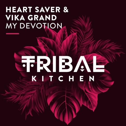 My Devotion - Single by Heart Saver & Vika Grand