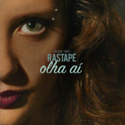 Olha Aí - Rastapé & Banda Rastapé - Rastapé & Banda Rastapé