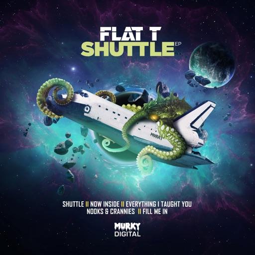 Shuttle - EP by Flat T
