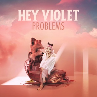 Hey Violet – Problems – EP [iTunes Plus AAC M4A]