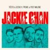 Jackie Chan (feat. Preme & Post Malone) - Single