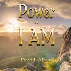 The Power of I Am (Unabridged)