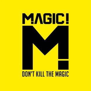 MAGIC! – Don't Kill the Magic (Japan Version) [iTunes Plus AAC M4A]
