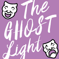 Podcast cover art for The Ghost Light: A Theatre Interview Podcast