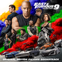 Fast & Furious 9: The Fast Saga (Original Motion Picture Soundtrack) - Various Artists